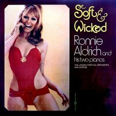 Ronnie Aldrich - Soft and Wicked