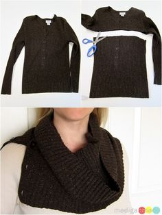 """How to Make Cowl Scarves from Old Sweaters ~ Madigan Made { simple DIY ideas }"" oooh...ugliness becomes cute. something like this could be those beloved but sadly pill-ridden sweaters chance for a new life."