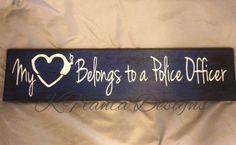 My Heart Belongs to a Police Officer Wood Sign with Handcuff Heart