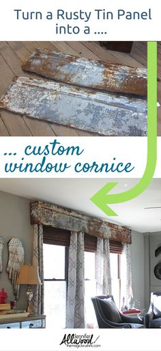 texture to your interior! How to repurpose a rusty tin panel into a window cornice. Design tips from garage sale finds by Add texture to your interior! How to repurpose a rusty tin panel into a window cornice. Design tips from garage sale finds by Rideaux Design, Window Cornices, Valances, Window Coverings, Wood Valence, Window Cornice Diy, Window Panels, Barn Tin, Garage Sale Finds