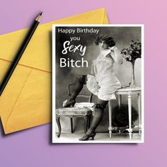 Make your friend laugh with this funny birthday card. Show your friend that you think she is one sexy bitch. Great for folks who wait for the last minute, you can simply download and print this sassy card and hand it right over to your favorite best gal pal.