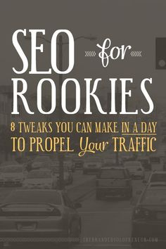 SEO can be complicated, but everyone needs to grow organically.  For those that aren't search-savvy, here's 8 simple SEO tips you can make in just a day.