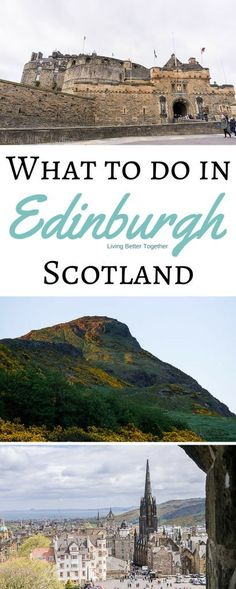 What to see, do, and eat in Edinburgh, Scotland!