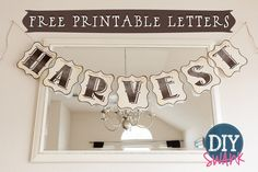 Hello Everyone! Happy Wednesday! {UPDATE}: You can now print all letters here! I have a super quick, super easy (and quite possibly) free printable banner to share with you today. If you are a c...