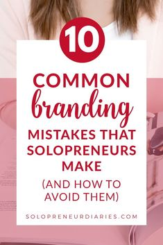 When you are starting a small business, you need to think about your marketing and brand strategy. Click through for tips on how to avoid these 10 common branding mistakes. | Marketing Strategies | Business Tips and Tricks #business #marketing Business Marketing, Content Marketing, Business Tips, Marketing Strategies, Mistakes, Branding, How To Make, Brand Identity, Branding Design