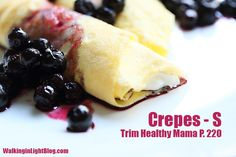 Crepes (S) -- from the Trim Healthy Mama book.