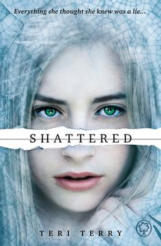 UK #CoverReveal Shattered (Slated, #3) by Teri Terry