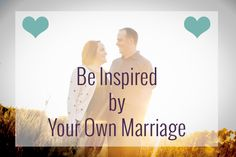 Have you ever looked at your own marriage and found inspiration to do something differently? #marriage #inspiration
