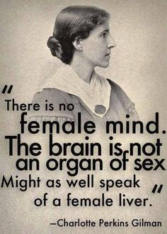 The 'female mind' is merely a social construct in a patronising patriarchal society