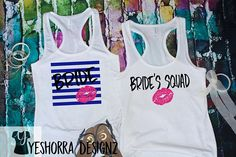 Bride Tanks, Bride's Tank Tops, Bride's Squad Tank Top, Nautical Look, Hot Pink Lip, Bridesmaids Shirts, Wedding Groups and Bridal Parties