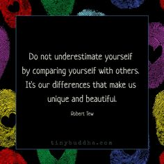 Do not underestimate yourself