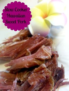 Slow Cooker Hawaiian Sweet Pork