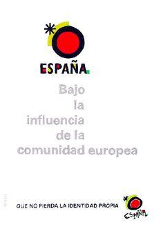 España, Bajo las Reglas de la Union Europea (1992, by: 7e55e)   #libertad