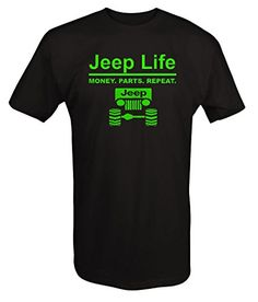 d14bbec4 LIME - Jeep Life - Money Parts RepeatT shirt - Xlarge Professionally  Produced with American ...