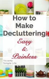 How to make decluttering easy and painless by reducing multiples | This really works and is so simple! via @mostlysimple1