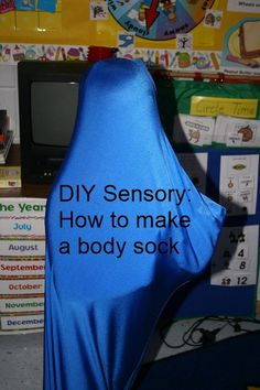 A body sock is a great way to calm a child in the classroom by providing sensory input to their entire body at once. Learn how to make your own body sock in 3 simple steps!