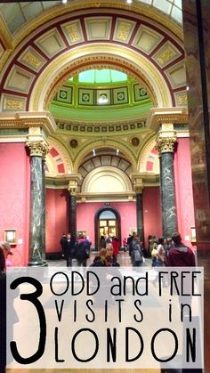 3 odd and free visits in London!