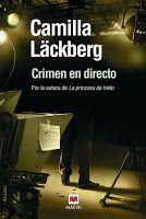Nosotras también leemos: Crimen en directo (Camilla Läckberg)