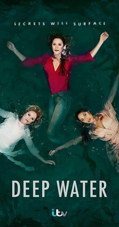 Deep Water (TV Mini-Series ) With Anna Friel, Rosalind Eleazar, Sinead Keenan, Rico Canadinhas. A modern day look at family through the eyes of three women as they work to balance work and life pressures. Movies Showing, Movies And Tv Shows, Sara Cox, Faye Marsay, Noah Taylor, Anna Friel, Netflix Movies To Watch, Imdb Tv, Rachel Weisz