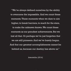 Quote from Interstellar(2014) #interstellar #moviequote #interstellarmovie