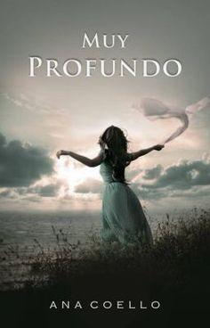 "Leer ""Muy Profundo - PARTE I"" #wattpad #romance"