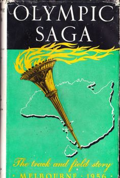 1956-BOOK-034-OLYMPIC-SAGA-034-THE-TRACK-amp-FIELD-STORY-248-PAGES-w-DUSTCOVER-SIGNED-BY
