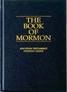 The Book of Mormon. I have never read this book and I never will read this book. I used to be LDS but I'm not anymore. I do believe in God but I do not believe in the LDS church.  Plus I'm not interested in reading this book.