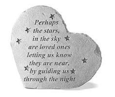 Perhaps the stars in the sky are loved ones letting us know they are near by guiding us through the night......   Grief. Mourning. Loss. Death. Rest in Peace