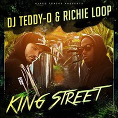 soultrainonline.de - REVIEW: DJ Teddy-O & Richie Loop – King Street (HYPED Tracks Records/Chapter One/Universal Music)!