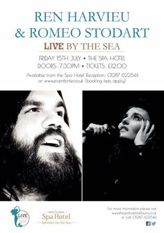 "Ren Harvieu & Romeo Stodart ""Live"" by the Sea at the Spa Hotel, Friday 15th July. Tickets £12 01287 622544."