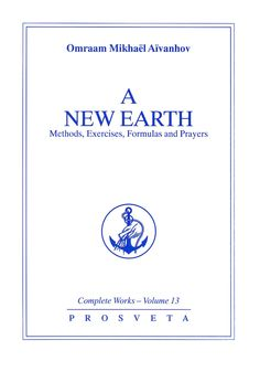 A New Earth  ||  Omraam Mikhaël Aïvanhov