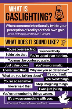 When someone intentionally twists your perception of reality for their own gain. Based on the play and movie, 'Gas/ight. ' WHAT DOES IT SOUND LIKE? You're overreacting. _ You need help. You're upset over nothing. You must Narcissistic People, Narcissistic Behavior, Narcissistic Traits, Toxic Relationships, Relationship Advice, Marriage Tips, Toxic Friendships, Healthy Relationships, Personalidad Infj