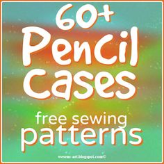 Here is a collection of more than 60 free sewing patterns / tutorials for pencil cases!  This collection contains sewing patterns / tutorials from different countries and in different languages.  With
