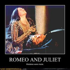 ROMEO AND JULIET- mistakes were made