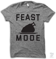 Wear This When You're Feeling HUNGRY: Bring on the Thanksgiving turkey, b*tches!!