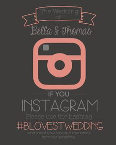 INSTAGRAM Wedding Sign Printable by TotallyLoveItDesigns on Etsy, $12.00