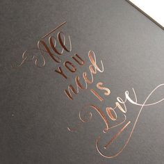 """""""All you need is Love"""" Typographic Copper Foiled Art Print from Studio Seed"""