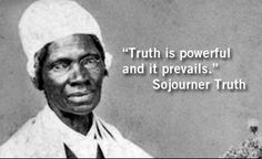 Sojourner Truth Quotes Awesome Sojourner Truth Quotes About Slavery 46584  Nanozine  Good Quotes