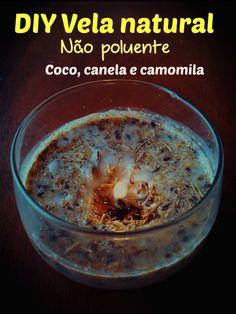 Esqueça as velas tóxicas e poluentes. Descubra essa receita de vela natural de óleo de coco e canela e nunca mais você vai comprar velas novamente.
