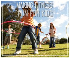 Make Fitness Fun for Kids -- Our Personal Training team shares ways to make fitness fun for kids.