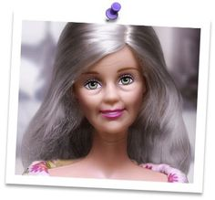 Aging Barbie!!  See, even she's getting older