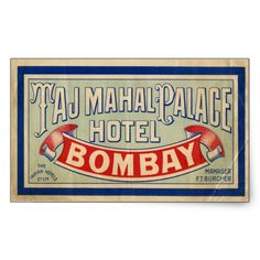 Taj Mahal Palace Hotel, Bombay - I had dinner here once - ahhhh. Luggage Stickers, Luggage Labels, Taj Mahal, Vintage Luggage, Vintage Travel Posters, Kelly Wearstler, Hotel Logo, Vintage Hotels, Vintage Typography