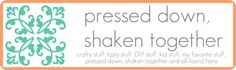 pressed down, shaken together blog: crafty stuff, tasty stuff, diy stuff