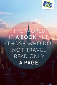 """""""The world is a book and those who don't travel read only a page"""" #travelmood #air2go"""