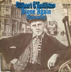 GILBERT O'SULLIVAN - ALONE AGAIN (NATURALLY) - 1972*