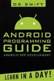 Free Kindle Book -  [Computers & Technology][Free] Android:  App Development & Programming Guide: Learn In A Day! (Android, Rails, Ruby Programming, App Development, Android App Development,  Ruby Programming) Check more at http://www.free-kindle-books-4u.com/computers-technologyfree-android-app-development-programming-guide-learn-in-a-day-android-rails-ruby-programming-app-development-android-app-development-ruby-programming/