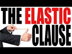 The Elastic Clause Explained in 3 Minutes: The Constitution for Dummies Series - YouTube