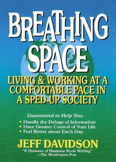 Books on stress management by Jeff Davidson. More can be found on breathingspace.com