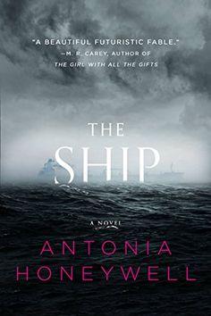 Antonia Honeywell - The Ship