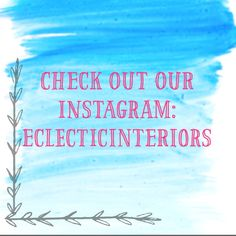 Check out our Instagram: eclecticinteriors for more eclectic, unique, bright & beautiful interior design ideas!   Let us help create your dream home with the perfect furniture, wallpaper, color-schemes and tons of inspiration!